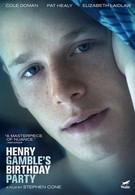 День рождения Генри Гэмбла (2015)