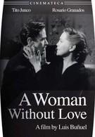 Женщина без любви (1952)