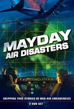 Постер фильма Расследования авиакатастроф (2014)
