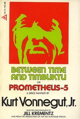 Постер фильма Между временем и Тимбукту (1972)