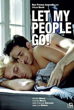 Постер фильма Позвольте моим людям идти (2011)