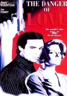 Опасная любовь (1992)