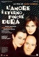Любовь вечна, пока она сильная (2004)