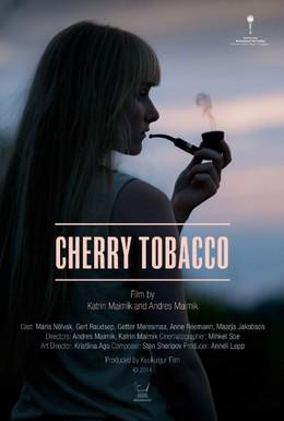 Постер фильма Вишнёвый табак (2014)