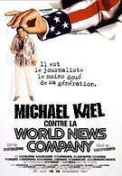 Майкл Кэйл против всемирной службы новостей (1998)