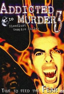 Постер фильма Убийственная зависимость 3 (2000)