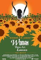 Женщина, ты свободна! (2004)