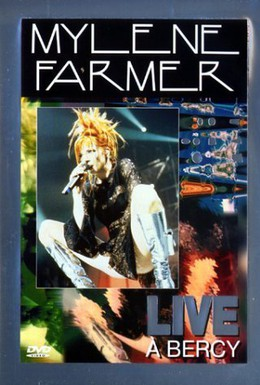 Постер фильма Mylène Farmer: Live à Bercy (1997)