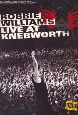 Постер фильма Robbie Williams Live at Knebworth (2003)