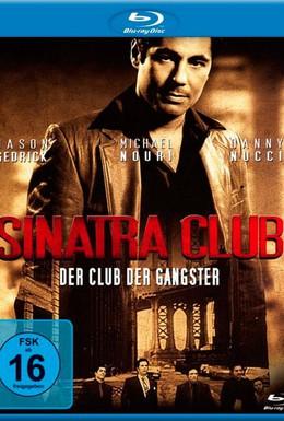 Постер фильма Клуб Синатра (2010)