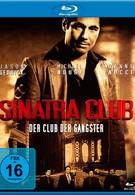 Клуб Синатра (2010)