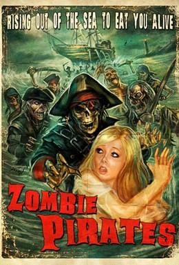 Постер фильма Зомби пираты (2014)