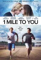 1 миля до тебя (2017)