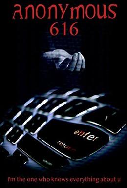 Постер фильма Аноним 616 (2018)
