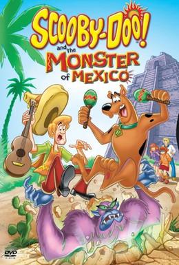 Постер фильма Скуби-Ду и монстр из Мексики (2003)
