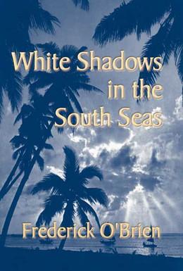 Постер фильма Белые тени южных морей (1928)