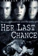Ее последний шанс (1996)