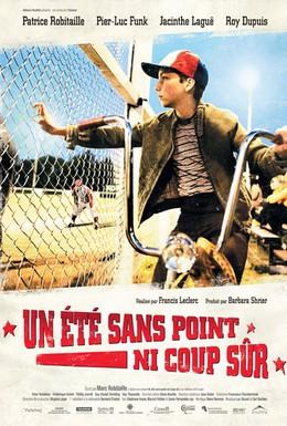 Постер фильма Лето без точного удара (2008)