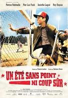 Лето без точного удара (2008)