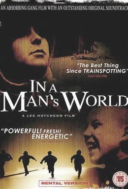 Постер фильма В мире взрослых мужчин (2004)