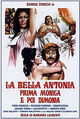 Постер фильма Великолепная Антония, поначалу монахиня, а после фурия (1972)