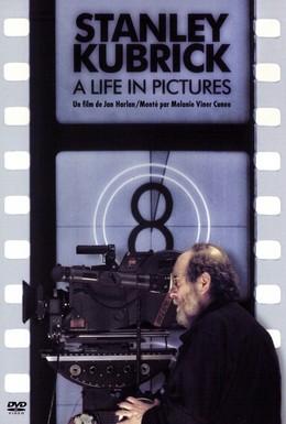 Постер фильма Стэнли Кубрик: Жизнь в кино (2001)
