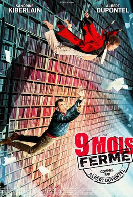 Постер фильма 9 месяцев строгого режима (2013)