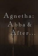 Агнета: АББА и после нее (2013)