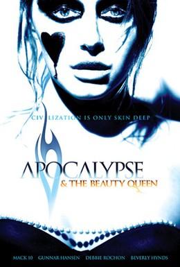 Постер фильма Апокалипсис и королева красоты (2005)
