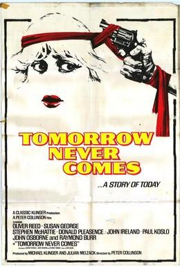Постер фильма Завтра не наступит никогда (1978)