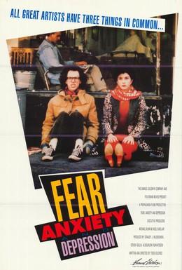 Постер фильма Страх, тревога и депрессия (1989)