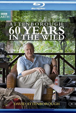 Постер фильма Аттенборо. 60 лет с дикой природой (2012)