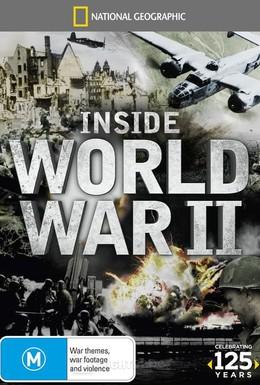 Постер фильма Взгляд изнутри: Вторая мировая война (2012)