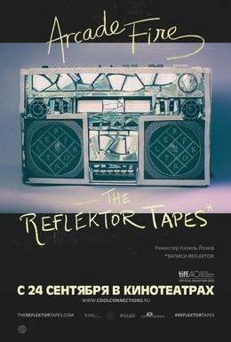 Постер фильма The Reflektor Tapes (2015)