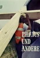 Пилат и другие – Фильм на Страстную пятницу (1972)