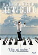 Тридцать две истории о Гленне Гульде (1993)