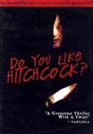 Вам нравится Хичкок? (2005)