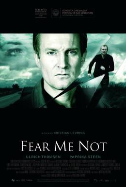 Постер фильма Не бойся меня (2008)