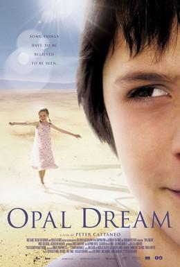 Постер фильма Опаловая мечта (2006)