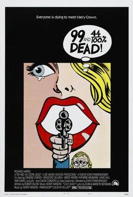 Постер фильма Мертв на 99,44% (1974)