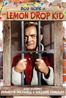 Постер фильма Лемон Дроп Кид (1951)