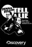 Пенн и Теллер, правда и ложь (2011)
