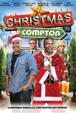 Постер фильма Рождество в Комптоне (2012)