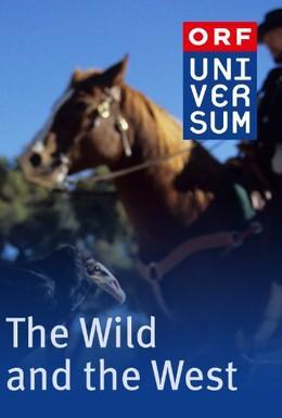 Постер фильма Дикий Запад. Кино и реальность (2006)