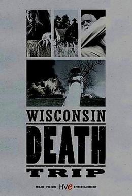 Постер фильма Висконсин: Путешествие к смерти (1999)