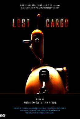 Постер фильма Потерянный груз (2005)