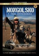 Монголия – В тени Чингисхана (2010)