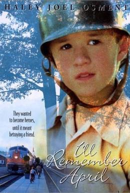 Постер фильма Незабываемый апрель (2000)
