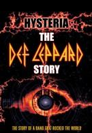 Истерия: История Деф Леппард (2001)