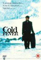 Холодная лихорадка (1995)